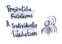 Individuelle Freiräume und persönliches Wachstum